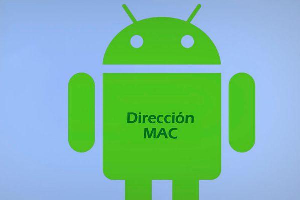 Conocer la dirección MAC en Android es fácil. Descubre cómo saber la dirección MAC en Android. ¿Cuál es la dirección MAC de un dispositivo Android?